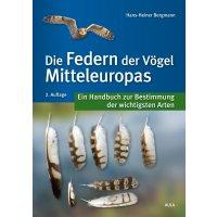Die Federn der Vögel Mitteleuropas - Hans-Heiner...